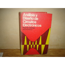 Análisis Y Diseño De Circuitos Electrónicos-paul M. Chirlian