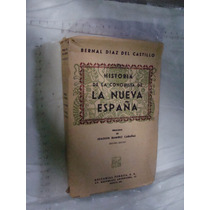 Libro Historia De La Conquista De La Nueva España , Bernal D