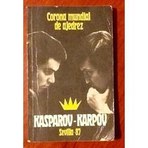 Kasparov Karpov Corona Mundial Sevilla 87