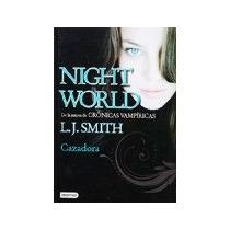 Libro Night World Iii Cazadora