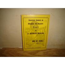 Directorio General D Oficialias Del Registro Civil De México
