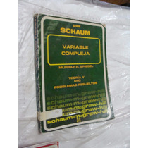 Libro Serie Schaum Variable Compleja , Murray , Año 1971 ,