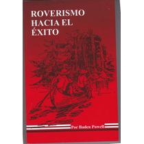 Roverismo Hacia El Éxito, Libro Scout