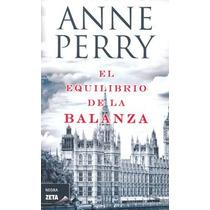 El Equilibrio De La Balanza - Anne Perry - Zeta