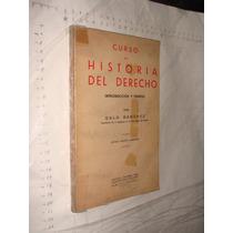 Libro Curso De Historia Del Derecho , Galo Sanchez , Año 19