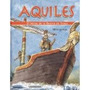 Libro Aquiles El Heroe De La Guerra De Troya *cj