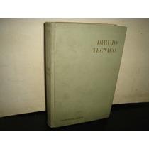 Dibujo Técnico - J. Ainsworth - 1947