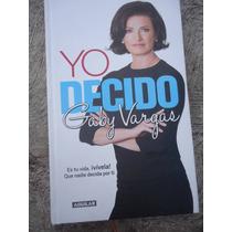 Gaby Vargas Yo Decido