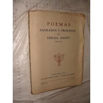 Libro Poemas Sagrados Y Profanos De Yehuda Halevi , Año 1943