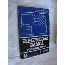 Libro Electricidad Basica Por Objetivos , 2 C , Gonzalo Gonz