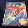 Física En Acción 2, Shahen Hacyan Saleryan, Santillana