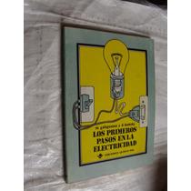 Libro Los Primeros Pasos En Electricidad , Galagusova , Año