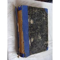 Libro Los Tres Mosqueteros Y Otros En Un Empastado , Año 193