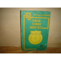 Dibujo Técnico Industrial - Francisco J. Calderón