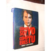 Libro Como Soy Yo , Como Eres Tu , Derek Y Julia Parker , 19
