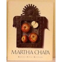 Martha Chapa. Semblanza Pintura Gastronomía