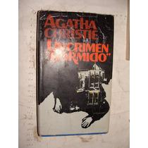 Libro Un Crimen Dormido, Agatha Christie , 206 Paginas , Año