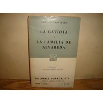 La Gaviota / La Familia De Alvareda - Fernán Caballero