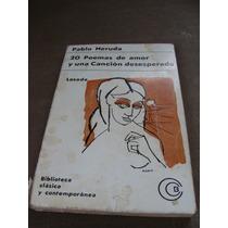 Libro Pablo Neruda, 20 Poemas De Amor Y Una Cancion Desesper