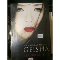 Libro Memorias De Una Geisha - Arthur Golden