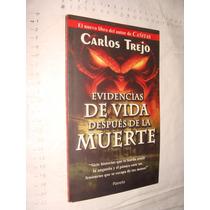 Libro Evidencias De Vida Despues De La Muerte , Carlos Trej