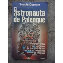 Tomas Doreste El Astronauta De Palenque