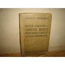 Historia Griega,grecia-esparta, Atenas -macedonia -a. Mallet