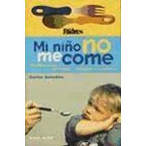 Mi Niño No Me Come Dr Carlos Gonzalez Pdf