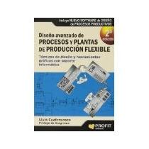 Libro Diseño Avanzado De Procesos Y Plantas De Produccion Fl