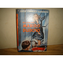 El Caso Del Marido Dudoso - Erle Stanley Gardner - 1954