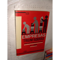 Libro Empresas Triunfadoras , Practicas Gerenciales Efectiva