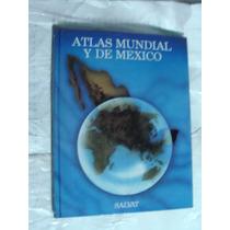Libro Atlas Mundial Y De Mexico , Salvat , 150 Paginas , Año