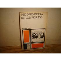 Psicopedagogía De Los Adultos - Antoine León