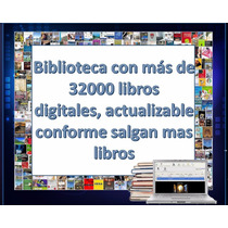 + 32000 Libros Pdf Epub (actualizable Cada Mes) Envio Gratis