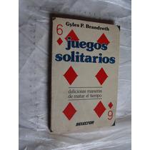 Libro Juegos Solitarios , Deliciosas Maneras De Matar El Tie