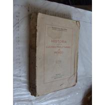 Libro Antiguo Año 1938 , Historia De Las Luchas Proletarias