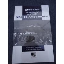 Glosario De Localismos Region Chalco Amecameca Moises Vega