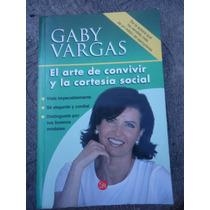 El Arte De Convivir Y La Cortesia Social Gaby Vargas