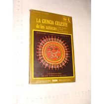 Libro La Ciencia Celeste De Los Aztecas , Duda , Hannerl Gos