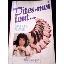 Dites Moi Tout - Giselle Flavie