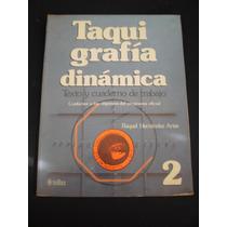 Taquigrafía Dinámica 2, Raquel Hernández Arias