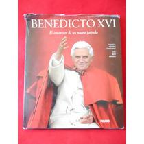 Libro Benedicto Xvi El Amanecer De Un Nuevo Papado