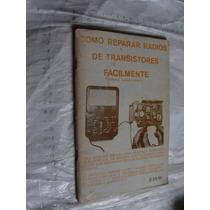 Libro Como Reparar Radios De Transistores Facilmente , Gerar