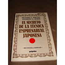 Libro El Secreto De La Tecnica Empresarial Japonesa, Richard