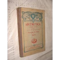 Libro Año 1923 ,aritmetica Tercer Grado , Teneduria De Libro