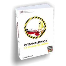 Criminalística, La Escena Del Crimen