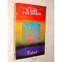 Libro El Saber Y Los Sentidos , Eliezer Braun , 153 Paginas
