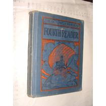 Libro Año 1929 Fourth Reader , Emma Miller , 308 Paginas