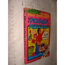 Libro Picardia Mexicana , Letreros Dibujos Y Grafitos , Año