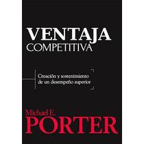 Ventaja Competitiva - Michael E. Porter - Gpa/c